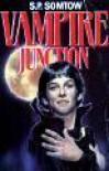 Vampire Junction - S.P. Somtow