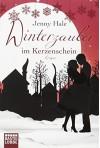 Winterzauber im Kerzenschein: Roman (Allgemeine Reihe. Bastei Lübbe Taschenbücher) - Jenny Hale, Sabine Schilasky