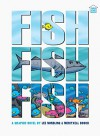 Fishfishfish (Three-Story Books) - Lee Nordling, Meritxell Bosch