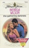 The Gathering Darkness - Patricia Wilson
