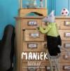 Maniek Maniak - Odile Bailloeul, Claire Curt, Agata Buzek