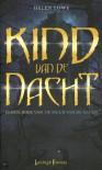 Kind van de Nacht (De Muur van de Nacht #1) - Helen Lowe