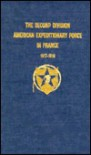 The Second Division, American Expeditionary Force in France, 1917-1919 - Second Division Historical Committee Sta