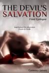 The Devil's Salvation: Final Epilogue (Devil's Kiss Book 4) - Gemma James