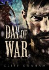 Day of War (Lion of War #1) - Cliff Graham