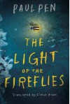 The Light of the Fireflies - Paul Pen, Simon Bruni