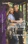 Liam's Witness Protection (Man on a Mission Book 4) - Amelia Autin