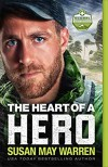 """The Heart of a Hero"" - Susan May Warren"