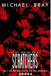 Scratchers - Michael Bray