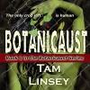 Botanicaust: Botanicaust, Book 1 - Meghan Kelly, Tam Linsey