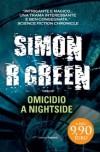 Omicidio a Nightside - Simon R. Green, Annalisa Biasci