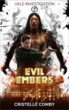 Evil Embers - Cristelle Comby