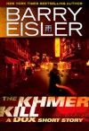 The Khmer Kill: A Dox Short Story - Barry Eisler