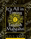 It's All in Timing - Jagdish C. Maheshri