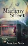 Marigny Street - Annie Rose Welch