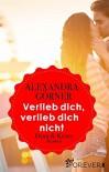 Verlieb dich, verlieb dich nicht: Dean & Kristy (London-City 6) - Alexandra Görner