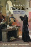 The Cathars: The Most Successful Heresy of the Middle Ages - Sean Martin