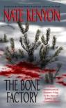 The Bone Factory - Nate Kenyon