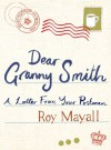 Dear Granny Smith: A Letter From Your Postman - Roy Mayall