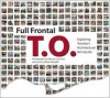 Full Frontal T.O.: Exploring Toronto's Architectural Vernacular - Shawn Micallef, Patrick Cummins