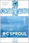Chosen by God - R.C. Sproul