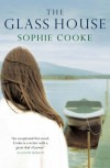 The Glass House - Sophie Cooke
