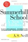 Summerhill School: A New View of Childhood - Alexander Sutherland Neill, Albert Lamb