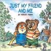 Just My Friend & Me - Mercer Mayer