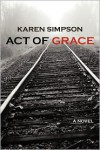 Act of Grace - Karen Simpson