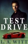 Test Drive - L. A. Witt