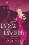 Undead and Unworthy  - MaryJanice Davidson