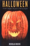 Halloween: From Pagan Ritual to Party Night - Nicholas Rogers