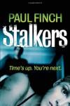 Stalkers - Paul Finch