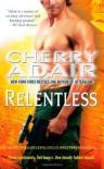 Relentless - Cherry Adair