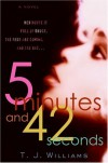 5 Minutes and 42 Seconds - T.J. Williams