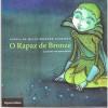 O Rapaz de Bronze - Sophia de Mello Breyner Andresen