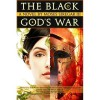 The Black God's War (Splendor and Ruin, #1) - Moses Siregar III