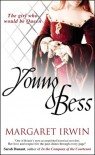 Young Bess (Good Queen Bess 1) - Margaret Irwin
