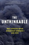 The Unthinkable: Who Survives When Disaster Strikes - and Why - Amanda Ripley