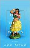 How the Hula Girl Sings - Joe Meno