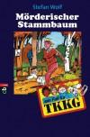TKKG - Mörderischer Stammbaum: Band 76 - Stefan Wolf