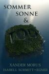 Sommer, Sonne & Tod (German Edition) - Xander Morus, Isabell Schmitt-Egner