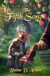 The Fifth Son - Blaine D. Arden