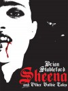 Sheena and Other Gothic Tales - Brian M. Stableford