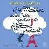Das Mädchen, das eine Wolke so groß wie der Eiffelturm verschluckte - Romain Puértolas, Armin Hauser, Maja Überle-Pfaff