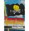 Conspiracy - North,  Gary