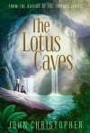 The Lotus Caves - John Christopher