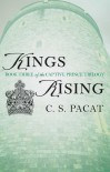 Kings Rising - C. S. Pacat