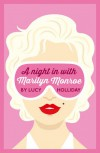 A Night In With Marilyn Monroe - Lucy Holliday