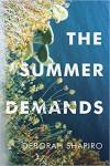 The Summer Demands - Deborah Shapiro